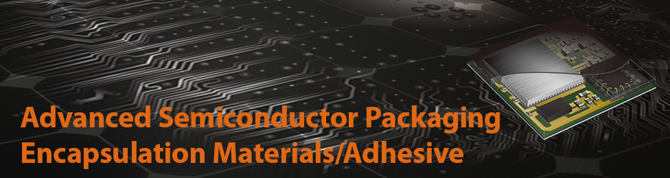 Photo:Semiconductor Packaging Encapsulation Materials for Advanced Package